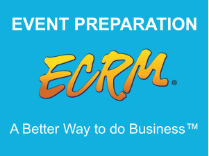 Review each step of the event preparation process including the Event Preparation website designed to make the entire event process go smoothly!