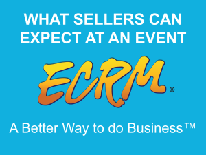 This video is a road map to help first time seller attendees or sellers that just need a refresher, better understand what they can expect when they attend an ECRM event.