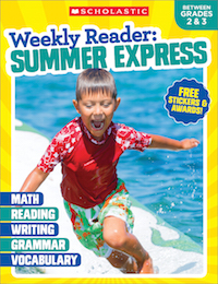 Weekly Reader: Summer Express (Between Grades 2 & 3) by Scholastic Corporation