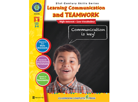 "Learning Communication and Teamwork"" resource book to help the next generation become successful leaders by Classroom Complet"